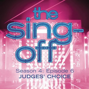 The Sing-Off_ Season 4, Episode 6- Judges' Choice - EP